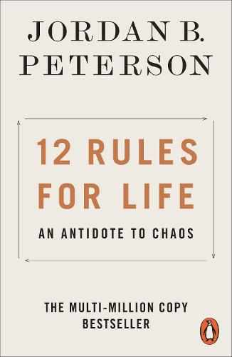 12 Rules for Life by Jordan B. Peterson | Waterstones